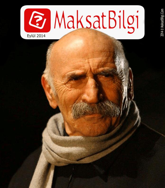 Maksatbilgicom-Eylul-Kapak-Tuncel-Kurtiz MaksatBilgi Kapak Eylül 2014 - Tuncel Kurtiz