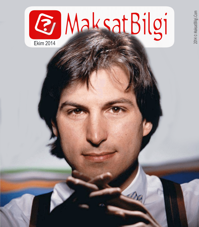 Maksatbilgicom-Ekim-Kapak-steve-jobs MaksatBilgi Kapak Ekim 2014 - Steve Jobs