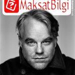 MaksatBilgi Kapak Şubat 2015 – Philip Seymour Hoffman