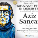 2015 Nobel Kimya Ödülünü Kazanan, Aziz Sancar ve Çalışmaları