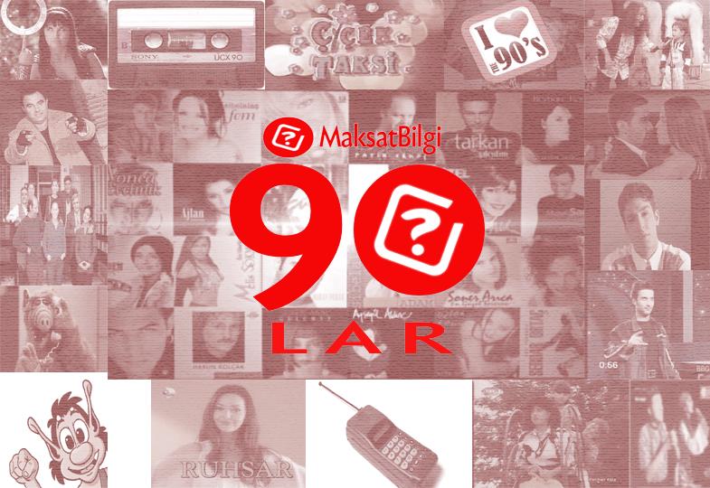 MaksatBilgi 90lar - MaksatBilgi'de 90'lar Başlıyor!