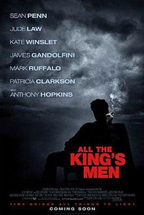 All_the_kings_men Sean Penn'in Mutlaka İzlenmesi Gereken 15 Filmi