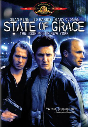 State-of-Grace-(1990) Sean Penn'in Mutlaka İzlenmesi Gereken 15 Filmi