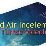 iPad Air Videolu İnceleme Türkçe Anlatım